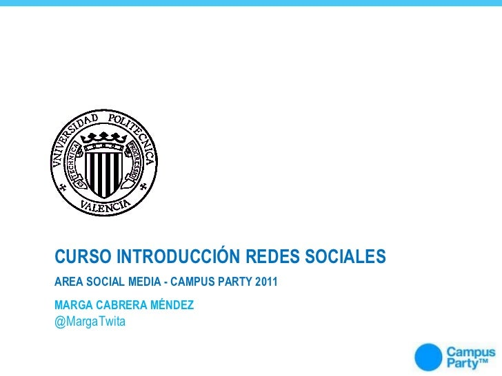 Campus Party: Curso introducción Redes Sociales