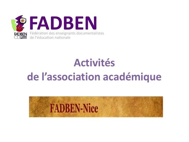Activitésde l'association académique