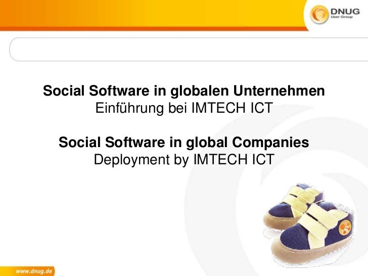 Social Software in globalen UnternehmenEinführung bei IMTECH ICTSocial Software in global CompaniesDeployment by IMTECH IC...