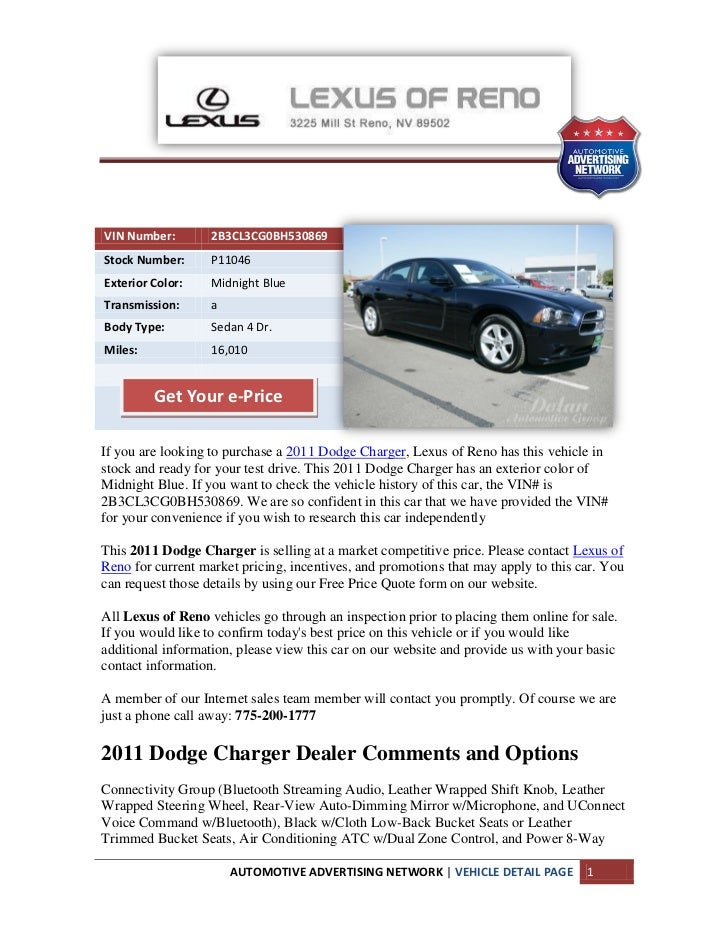 VIN Number:        2B3CL3CG0BH530869Stock Number:      P11046Exterior Color:    Midnight BlueTransmission:      aBody Type...