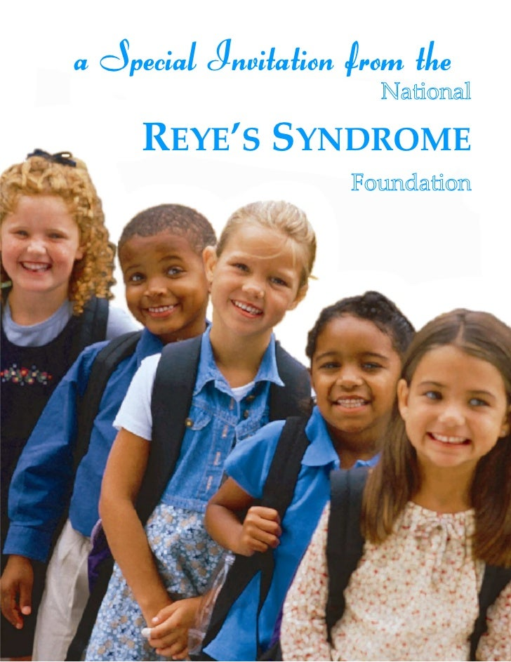 a Special Invitation from the     REYE'S SYNDROME