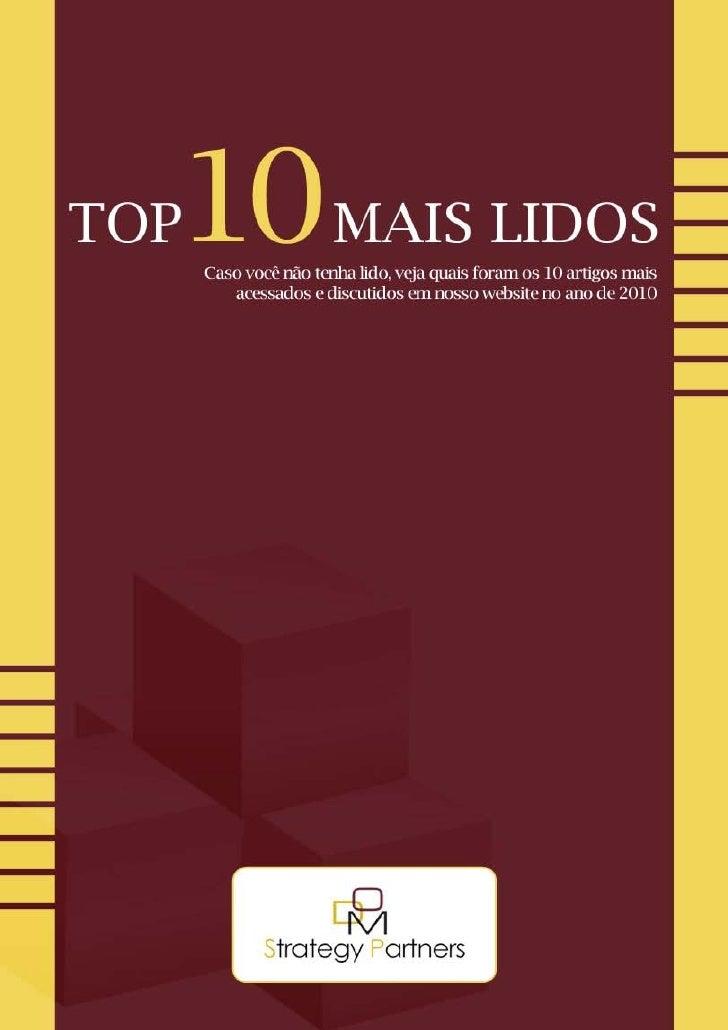 E-Book Top 10 Artigos Mais Lidos de 2010  DOM Strategy Partners 2011