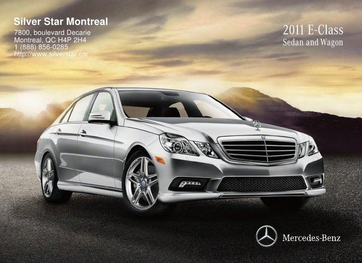 2011 Mercedes Benz E550 Sedan Silver Star Montreal QC Canada