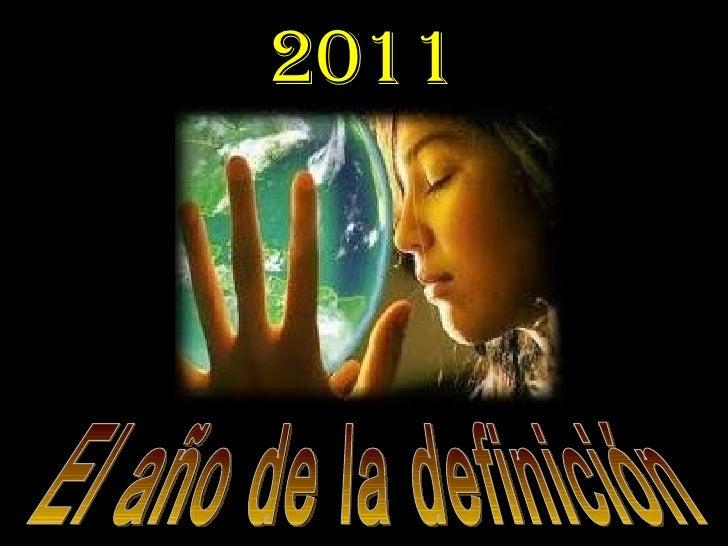 El año de la definición 2011