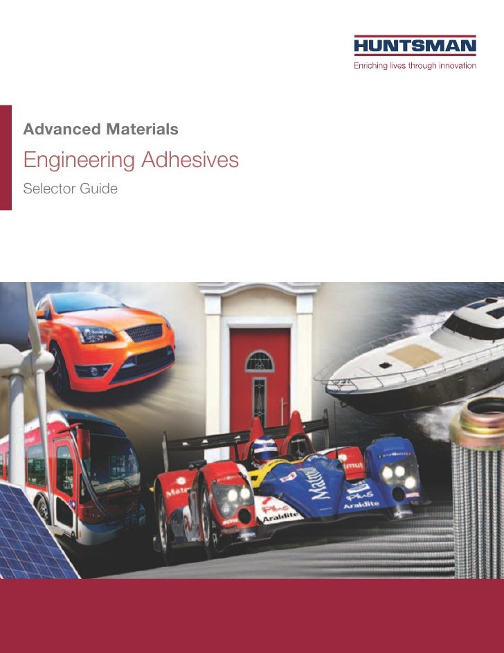 Advanced MaterialsEngineering AdhesivesSelector Guide