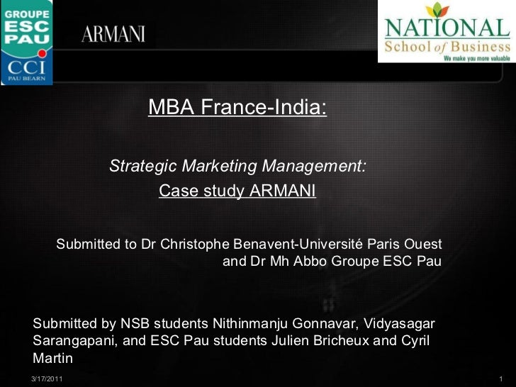 MBA France-India: Strategic Marketing Management: Case   study   ARMANI Submitted to Dr Christophe Benavent-Université Par...