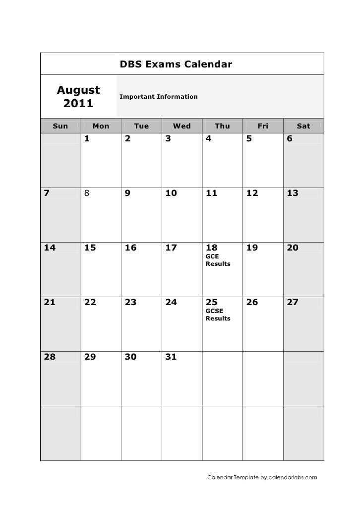 DBS Exams CalendarAugust 2011Important InformationSunMonTueWedThuFriSat123456789101112131415161718GCE Results1920212223242...