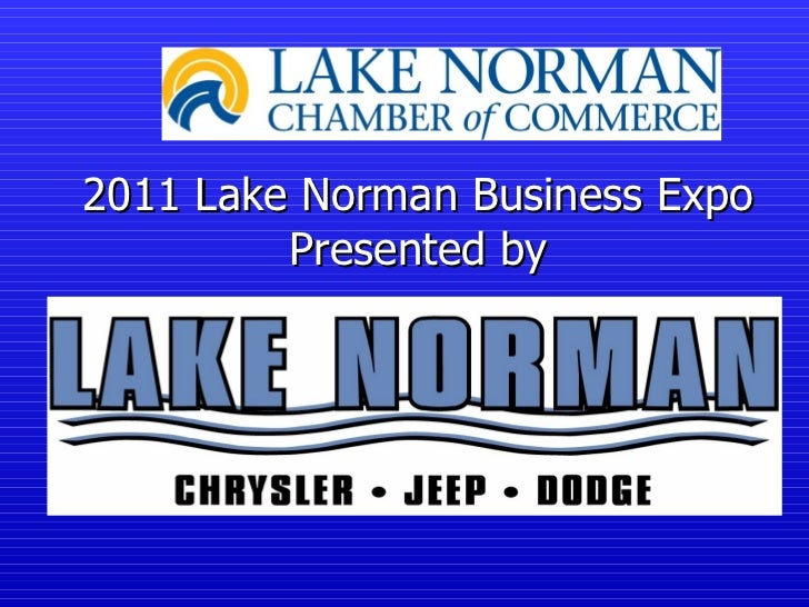 2011 Lake Norman Business Expo         Presented by