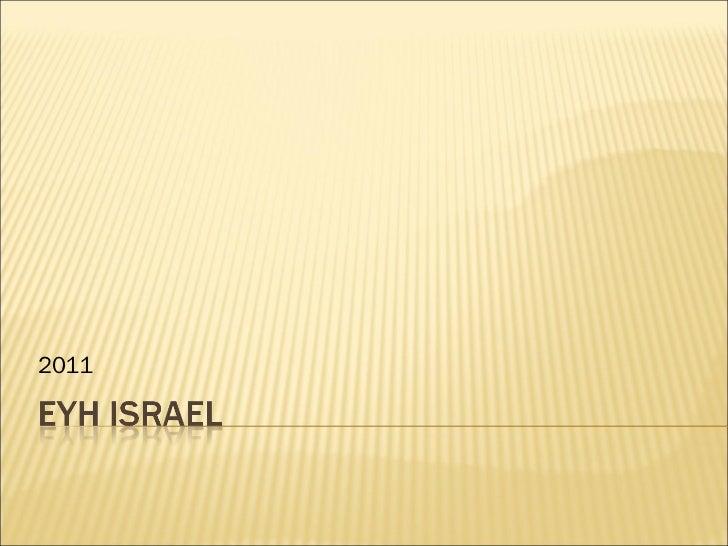2011 EYH Israel-West Bank presentation
