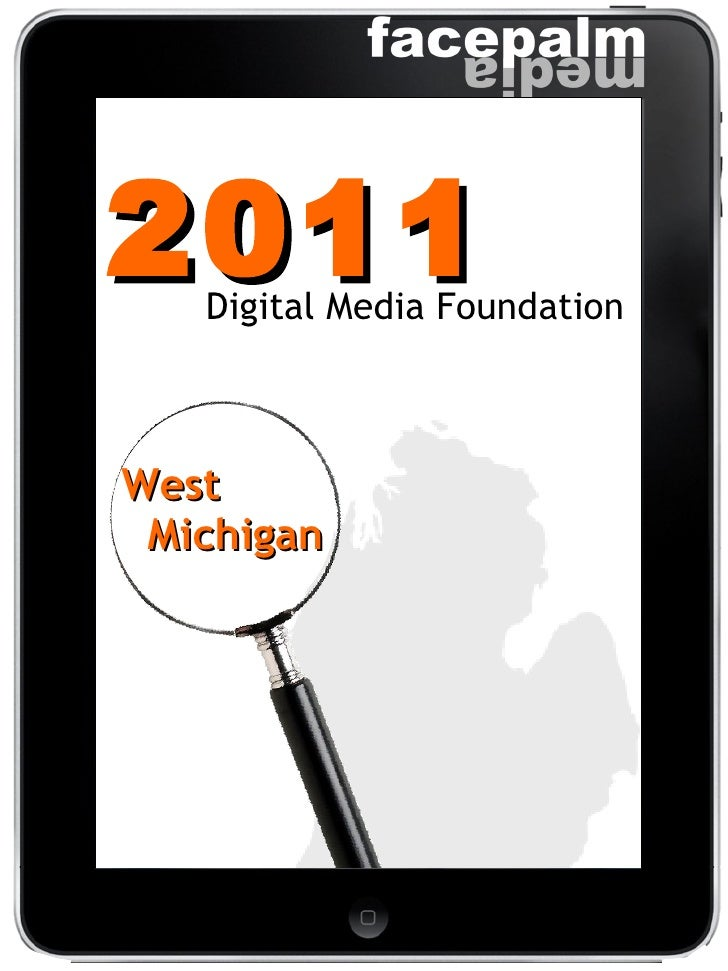 2011 Digital Media Foundation West  Michigan