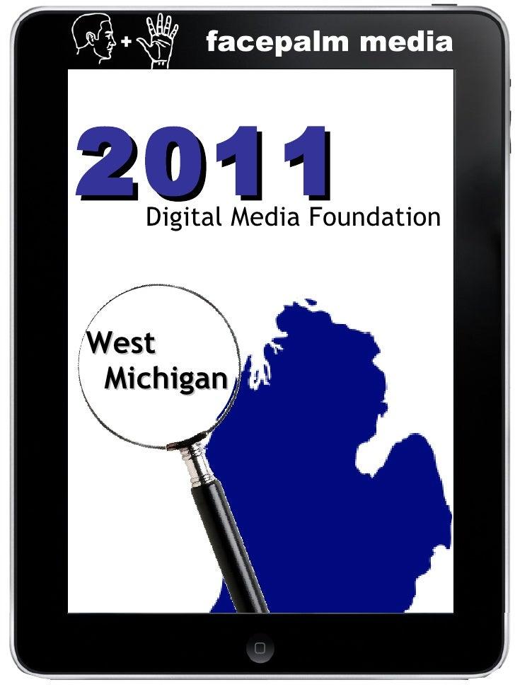 2011 Digital Media Foundation West  Michigan