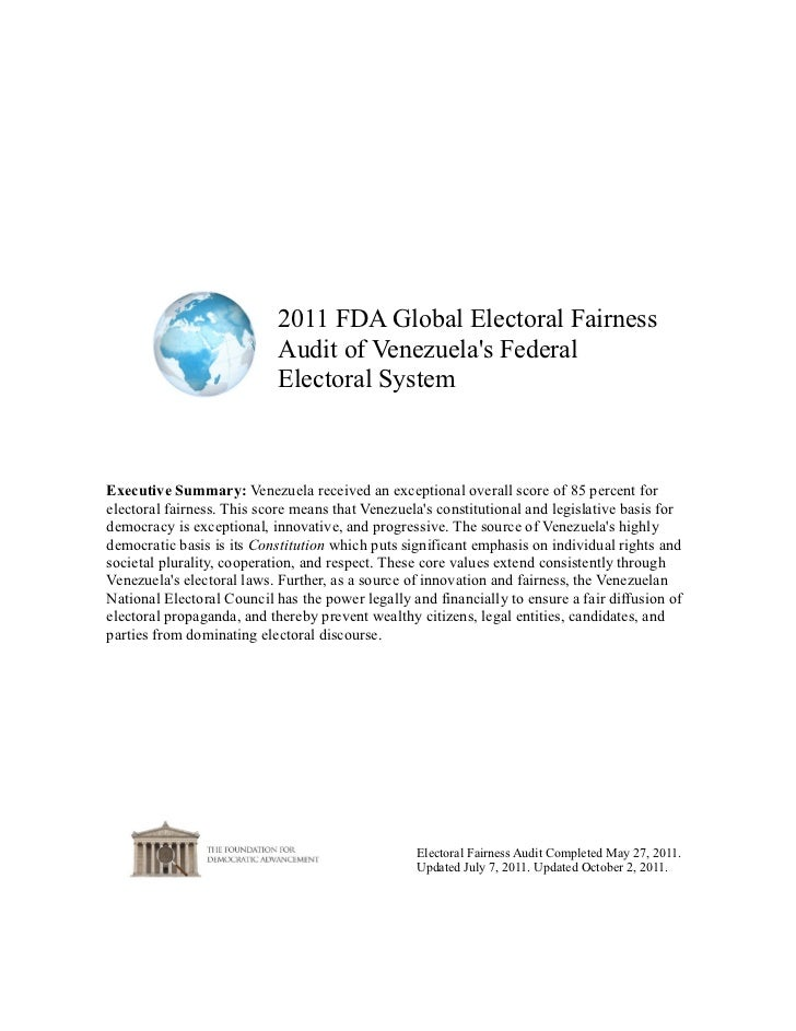 2011 FDA Global Electoral Fairness                            Audit of Venezuelas Federal                            Elect...