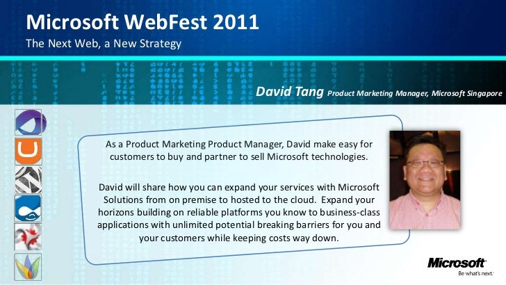 Microsoft WebFest 2011<br />The Next Web, a New Strategy<br />David Tang Product Marketing Manager, Microsoft Singapore<br...