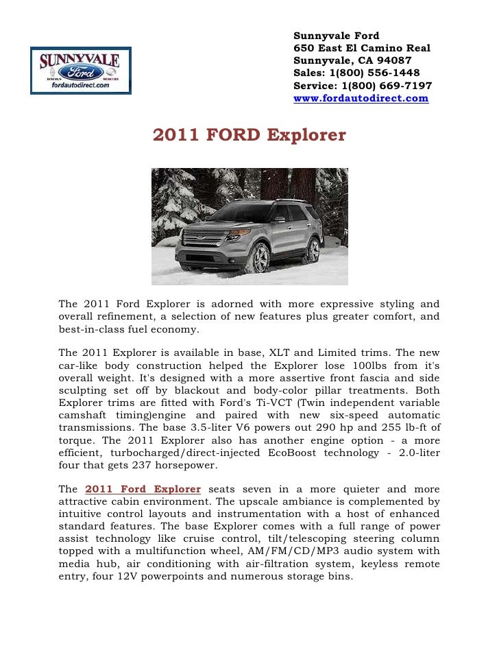 2011 FORD Explorer<br />The 2011 Ford Explorer is adorned with more expressive styling and overall refinement, a selection...