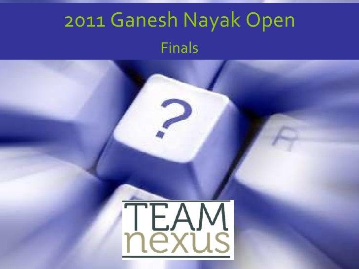 2011 Ganesh Nayak Open Finals