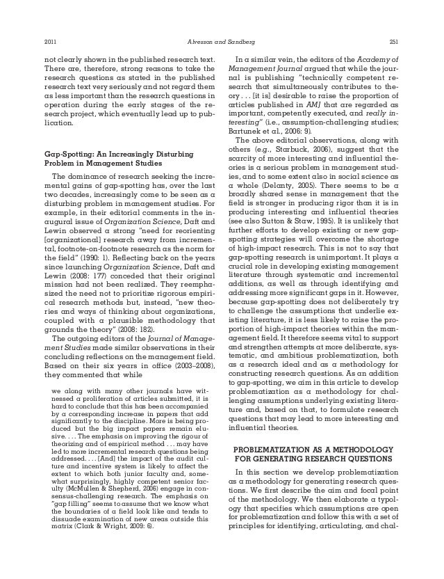 what is the value of a literature review in formulating a research question A research question is the fundamental core of a research project, study, or review of literature it focuses the study, determines the methodology be worth investigating contribute knowledge & value to the field improve educational practice improve the human condition characteristics of a good research question.