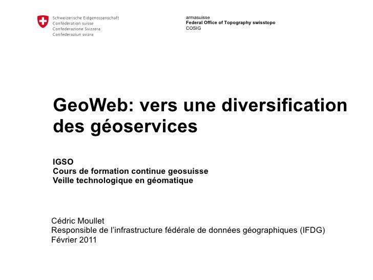 GeoWeb: vers une diversification des geoservices, 2011