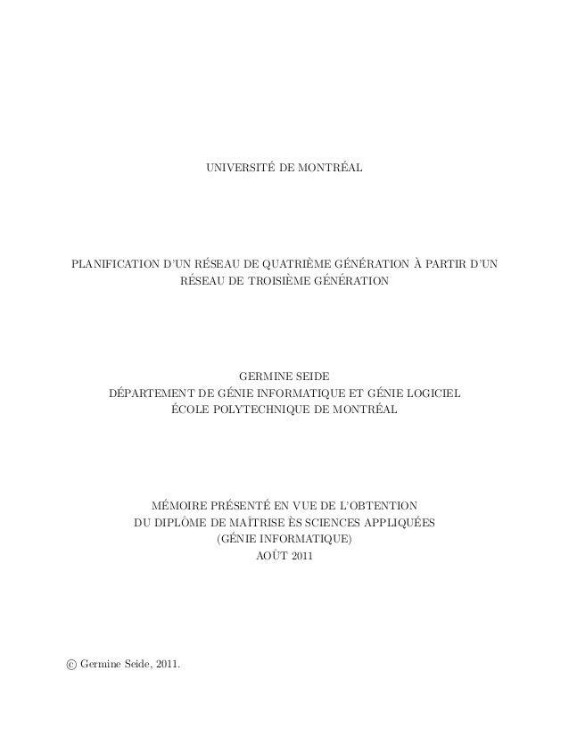 UNIVERSIT´E DE MONTR´EAL PLANIFICATION D'UN R´ESEAU DE QUATRI`EME G´EN´ERATION `A PARTIR D'UN R´ESEAU DE TROISI`EME G´EN´E...