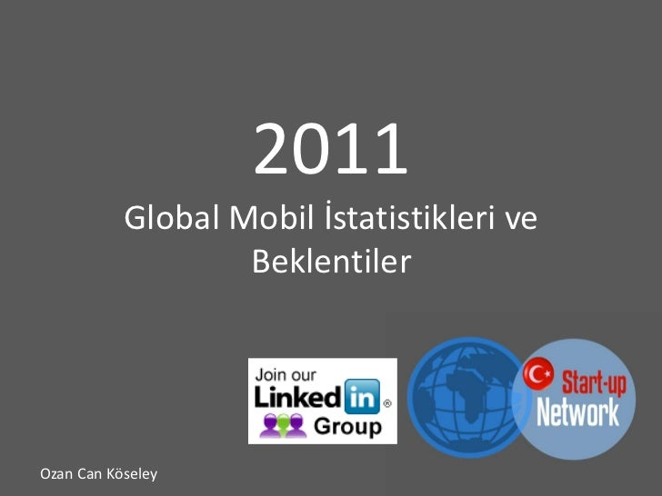 2011 Global Mobil İstatistikleri-Turkish Start-up Network