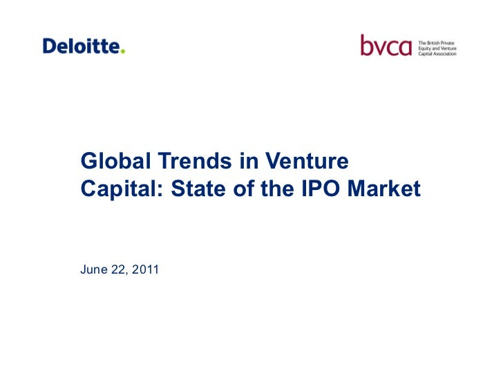 Global Trends in VentureCapital: State of the IPO MarketJune 22, 2011