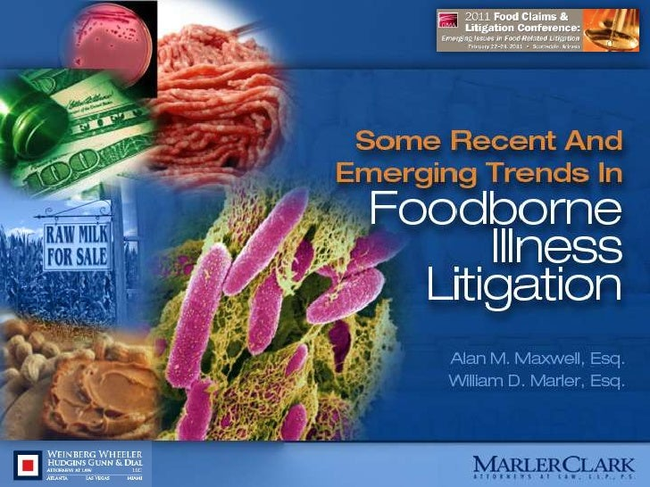 2011 GMA Food Claims and Litigation Conference with Bill Marler