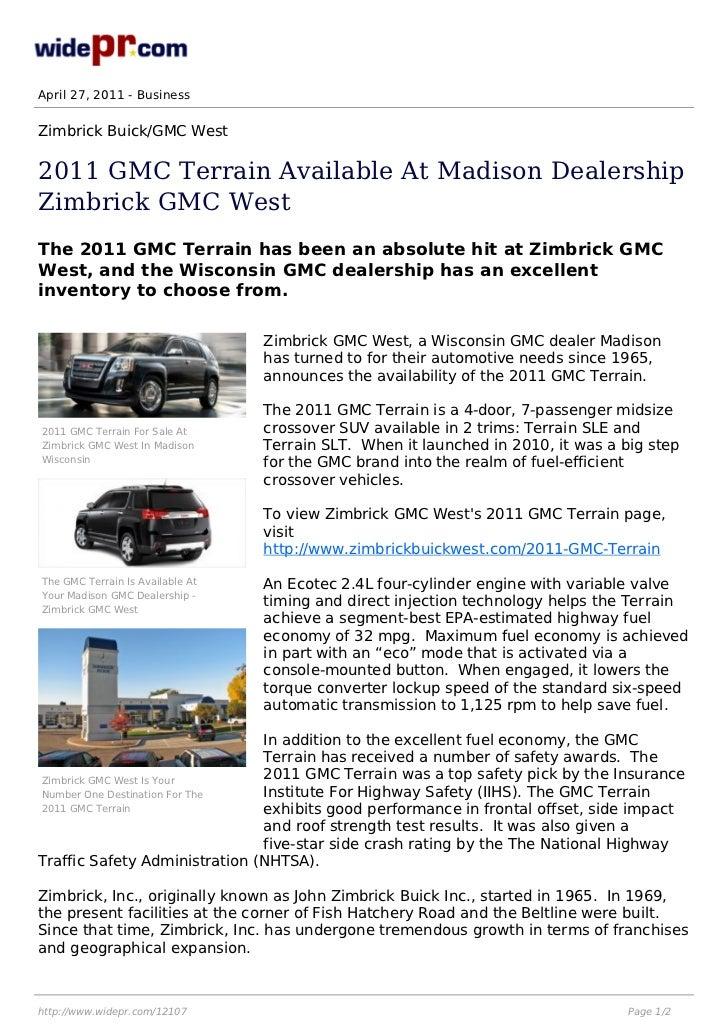 April 27, 2011 - BusinessZimbrick Buick/GMC West2011 GMC Terrain Available At Madison DealershipZimbrick GMC WestThe 2011 ...