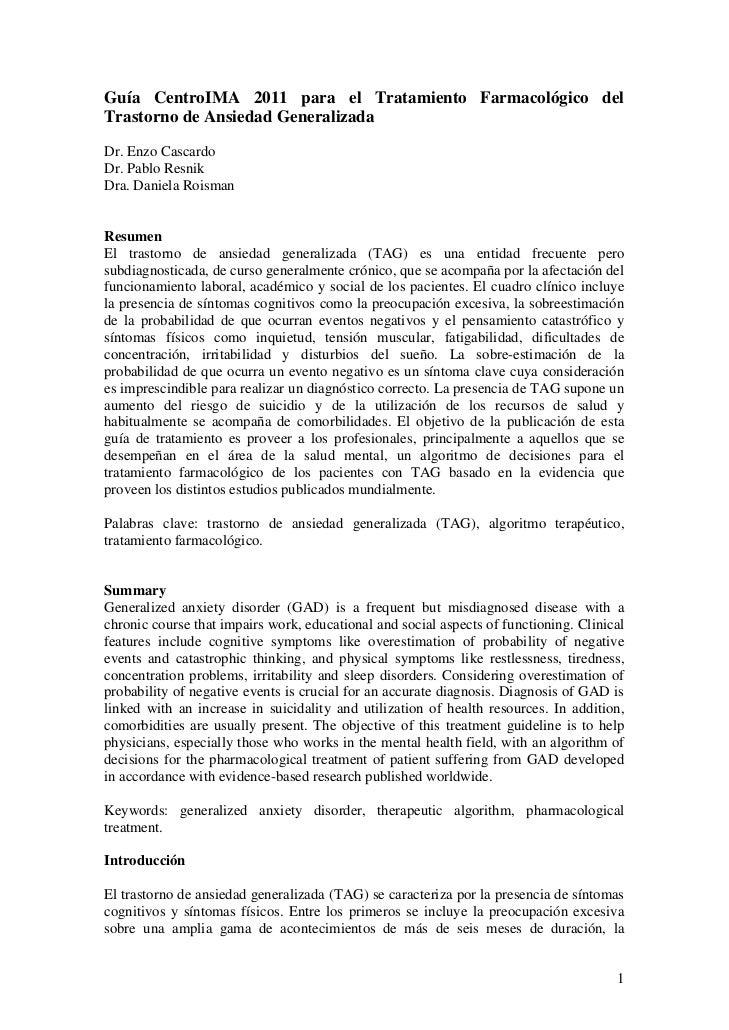 Guía CentroIMA 2011 para el Tratamiento Farmacológico delTrastorno de Ansiedad GeneralizadaDr. Enzo CascardoDr. Pablo Resn...