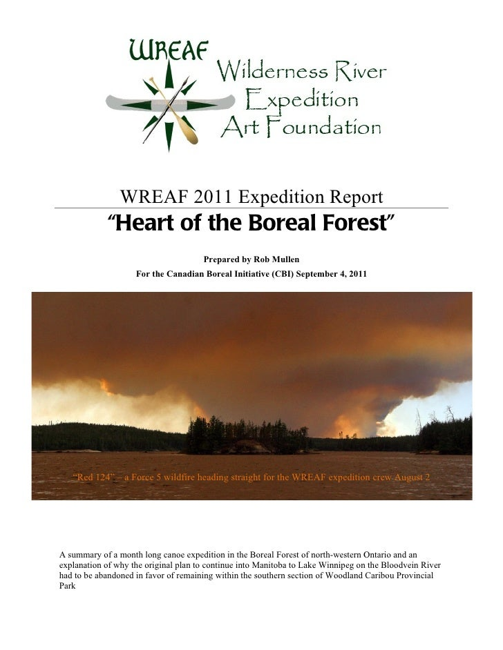 "WREAF 2011 Expedition Report            ""Heart of the Boreal Forest""                                      Prepared by Rob ..."