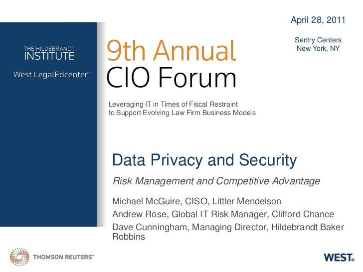2011 hildebrandt institute cio forum   data privacy and security presentation - facilitated by dave cunningham - april 28 2011