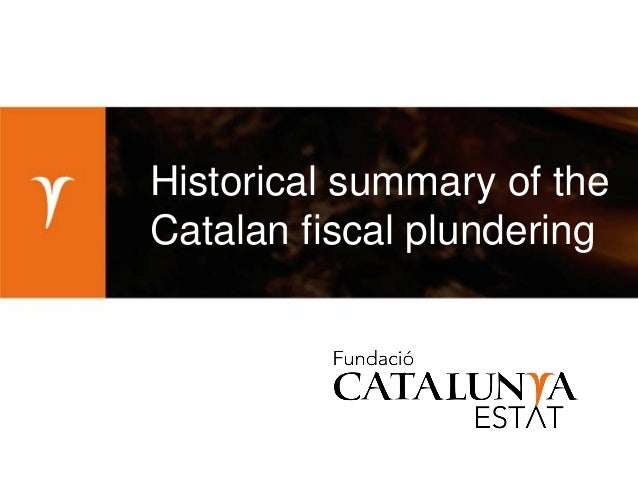 Historical Summary of the Catalan Fiscal Plundering