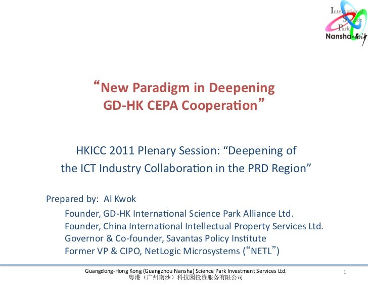 """New	  Paradigm	  in	  Deepening	  	                             GD-­‐HK	  CEPA	  Coopera7on""	                  HKICC	  20..."