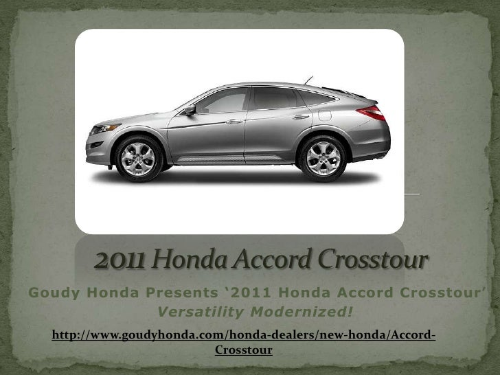 Honda Accord Crosstour Los Angeles - stylish crossover vehicle from Goudy Honda Your most Preferred Pasadena Area Honda Dealer