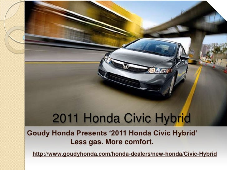 Honda Civic Hybrid Sedan Los Angeles - The ingenious fuel-efficient Hybrid From Goudy Honda Your most Preferred Alahambra Area Honda Dealer