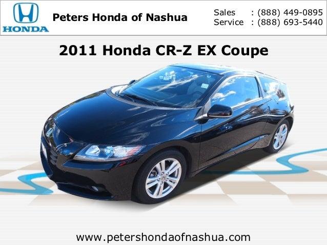 Sales   : (888) 449-0895Peters Honda of Nashua   Service : (888) 693-54402011 Honda CR-Z EX Coupe   www.petershondaofnashu...