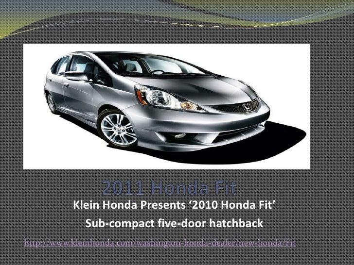 Honda Fit Seattle - Sub-compact five-door hatchback From Klein Honda Your Everett Honda Dealer- New Honda Seattle