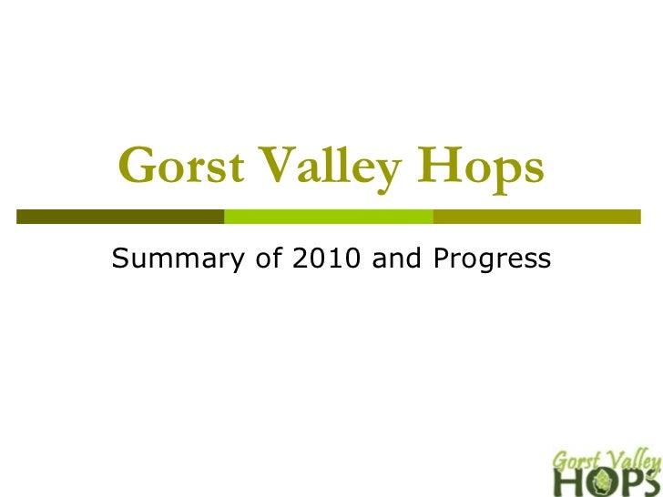 2011 Hops and Barley- Gorst Valley Hops