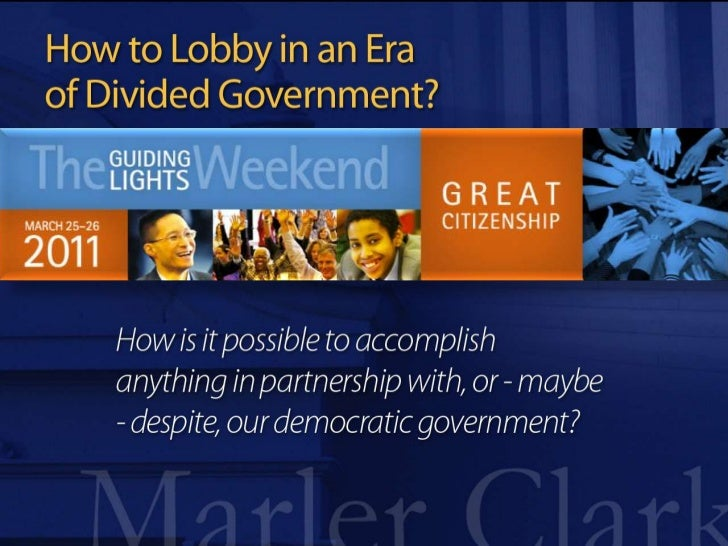 How To Lobby in an Era of Divided Government with Bill Marler