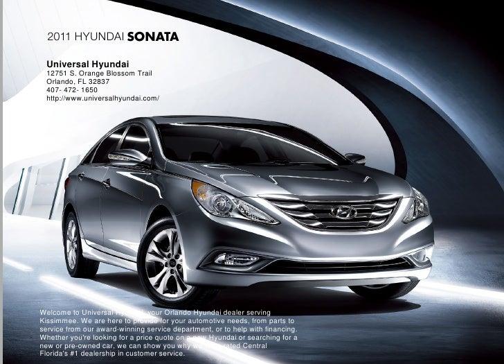 2011 Hyundai SONATA    Universal Hyundai   12751 S. Orange Blossom Trail   Orlando, FL 32837   407- 472- 1650   http://www...
