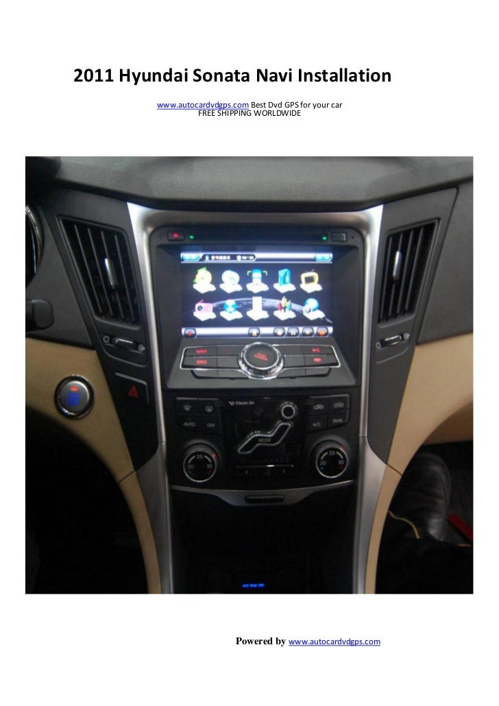 How to Install the 2011 Hyundai Sonata Navi Installation