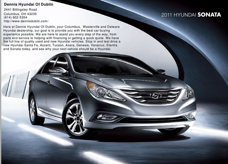 Dennis Hyundai Of Dublin 2441 Billingsley Road Columbus, OH 43235 (614) 602-5354                                          ...