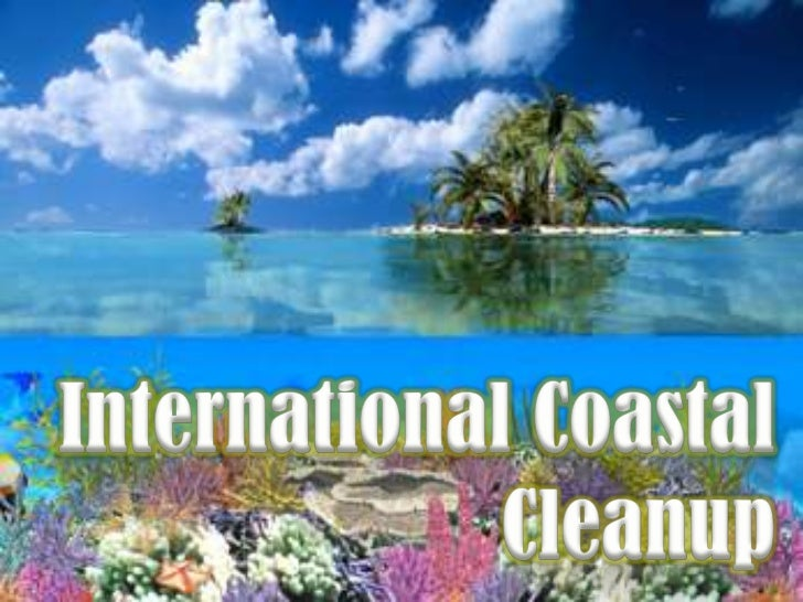 International Coastal Cleanup(ICC) is the world's largestvolunteer effort to cleanup theenvironment and is conductedevery ...
