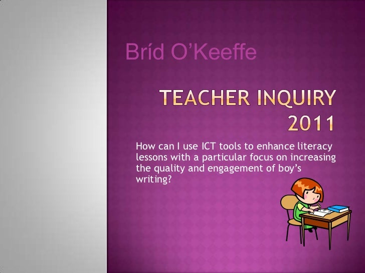Brίd O'Keeffe How can I use ICT tools to enhance literacy lessons with a particular focus on increasing the quality and en...