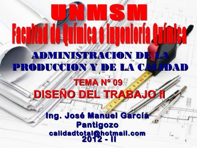 2011 II-ADMINISTRACION DE LA PRODUCCION Y CALIDAD - CLASE 09