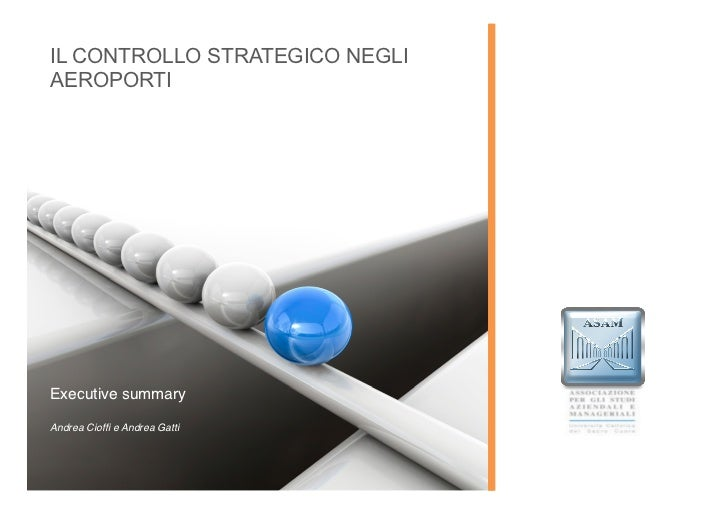 2011 Il Controllo Strategico Negli Aeroporti Executive Summary