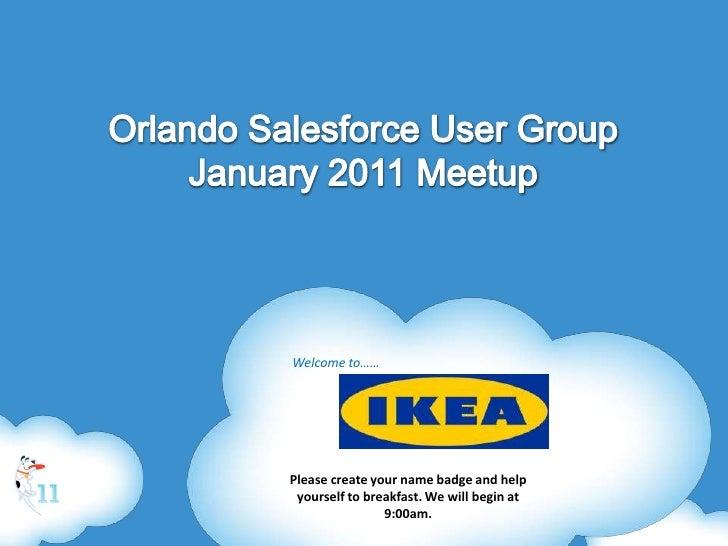 Orlando SFDC User Group 1/2011