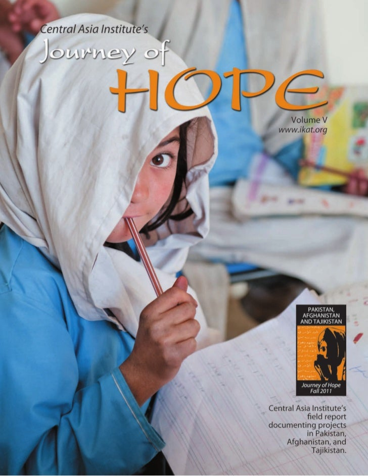 journey of Hope                         Annual publication of Central Asia Institute                         Volume V = Fa...
