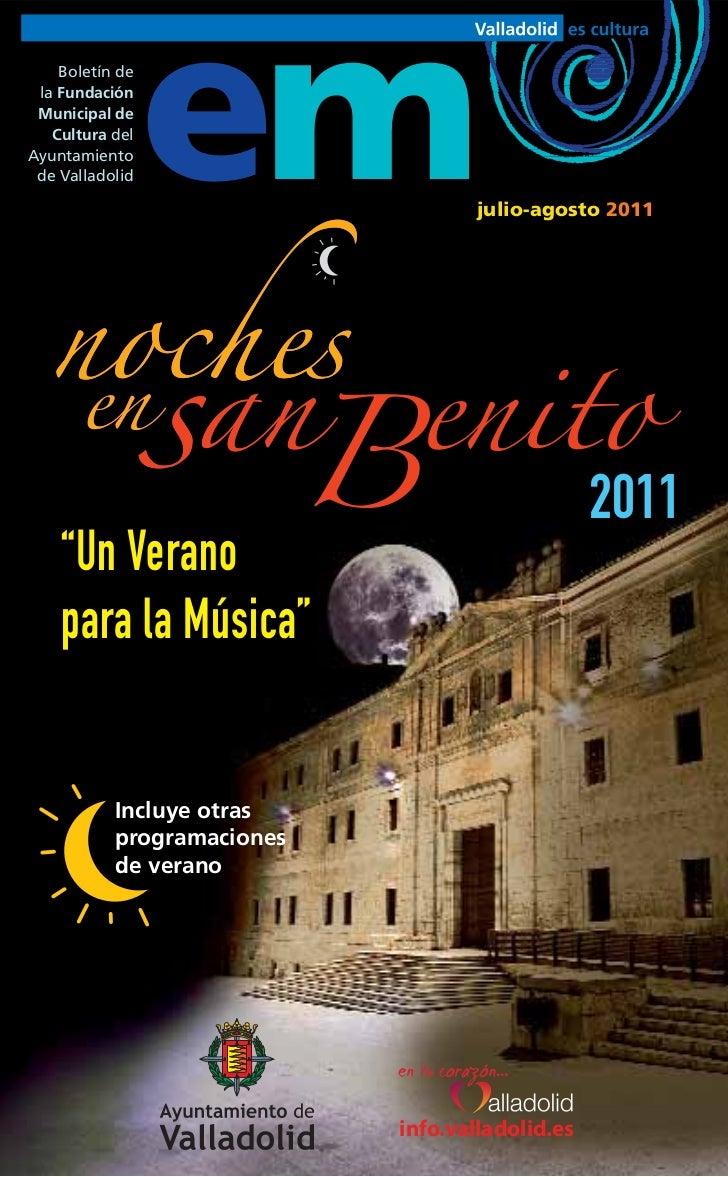 Boletín de la Fundación Municipal de   Cultura delAyuntamiento de Valladolid   em                julio-agosto 2011        ...