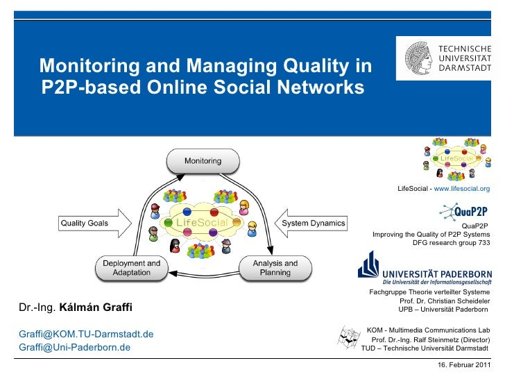 Kalman Graffi - Monitoring and Managing Quality in P2P-based Online Social Networks -  2011