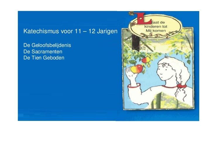 Katechismus 11 - 12 jarigen