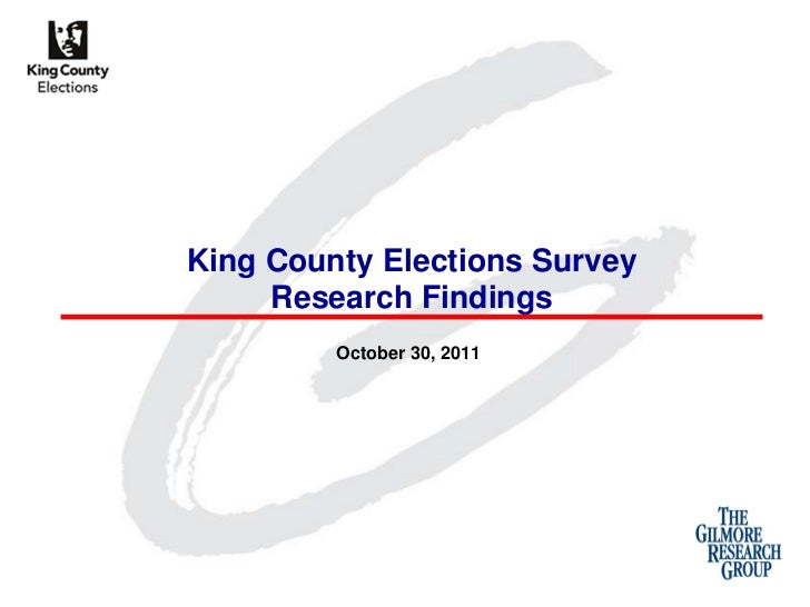 King County Elections Survey     Research Findings         October 30, 2011